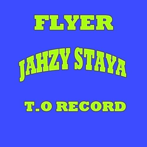 NEW TUNE_JAHZY-STAYA_FLYER <T.O RECORD> (2012)