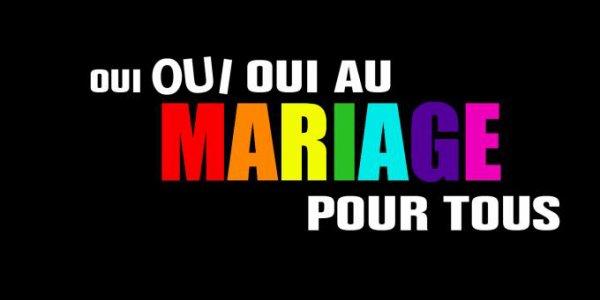 LA FRANCE A DIT OUI AUX MARIAGE POUR TOUS