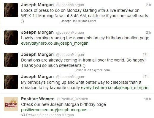 ___» Joseph Morgan a poster cette vidéo sur son Twitter. Si vous avez envie de faire une donation comme cadeau d'anniversaire pour lui. Aller sur ce site pour en savoir plus Clique. Son anniversaire étant le 16 mai, vous avez environs 1 mois pour le faire.