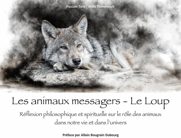 Les Animaux messagers - Le Loup