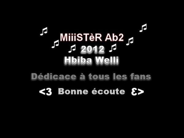 MiiiSTèR Ab2--hbiba welli (2012)