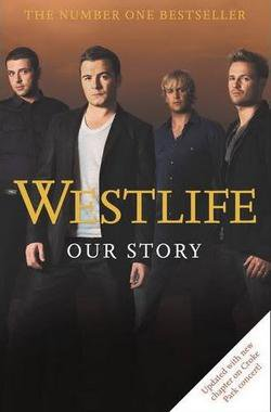 Westlife : Our Story