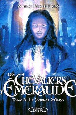 Les Chevaliers d'Émeraude, Tomes 1 à 6