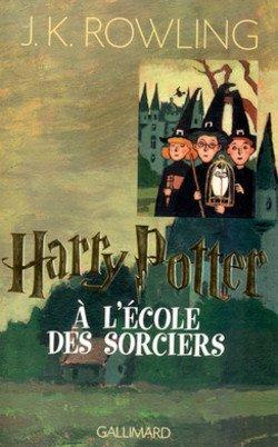 Harry Potter à l'Écoles des Sorciers de J.K. Rowling