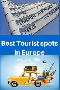 Best Tourist spots in Europe