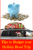 Tips to Budget your Holiday Road Trip