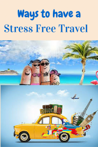 How to make Travel Stress Free