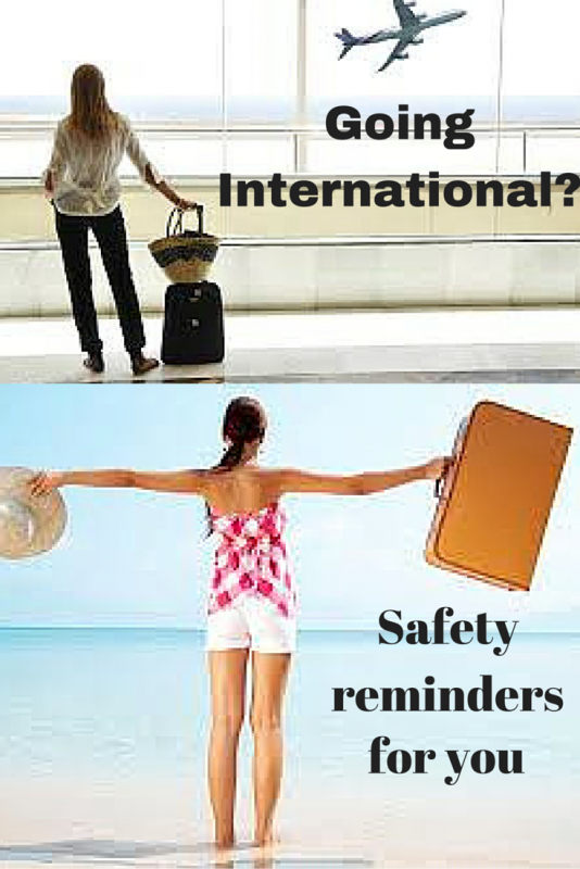 3 KEY SAFETY TIPS WHEN TRAVELLING INTERNATIONALLY
