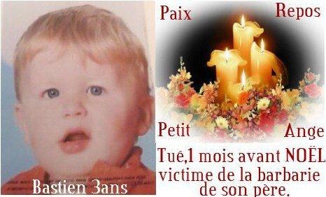 en  memoire  de  se  petit  ange  martyriser   par  son  pere  pour  le  punir  il  l'avait  mis  dans  la  machine  a  laver  et  il en  est  mort