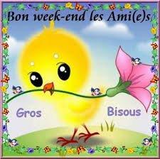 bon weekend  gros  bisous😘😘😘