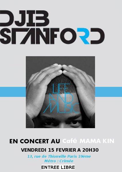 Djib Stanford en concert le 15 février au Café Mama Kin ENTREE GRATUITE