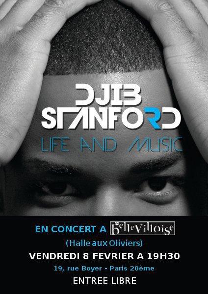 Djib Stanford en concert à la Bellevilloise le 08 Février (Halle aux Oliviers) ENTREE GRATUITE