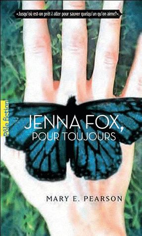 Jenna Fox, pour toujours