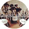 LovingBrush