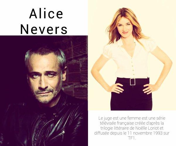 Alice Nevers le juge est une femme