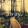 Away.