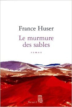 Le mumure des sables de France Huser