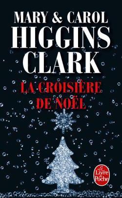La croisière de noël de Marry et Carol Higgins Clark
