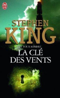 La tour sombre la clé des vents de Stephen King