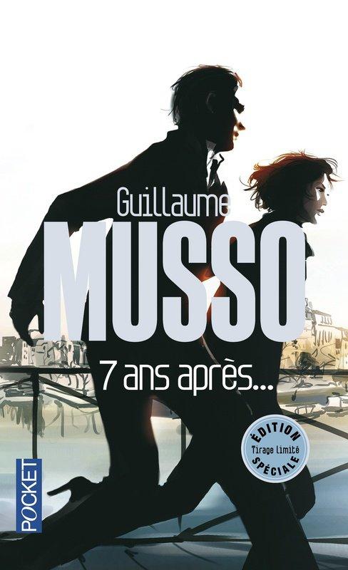 7 ans après de Guillaume Musso