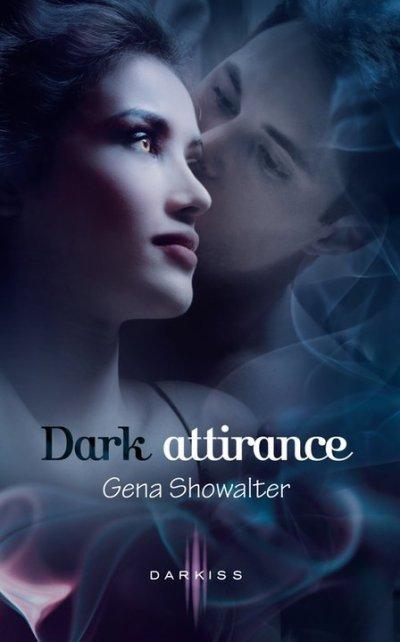 Dark attirance de Gena Showater