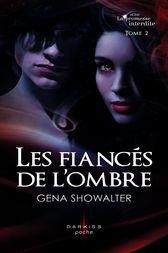 Les fiancés de l'ombres de Gena Showalter