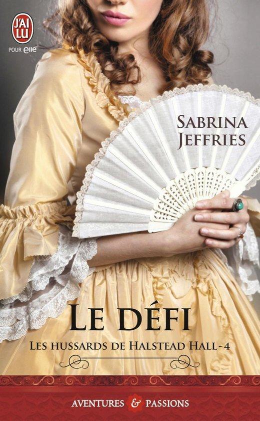 les hussards de healstead tome 4 le défi de Sabrina Jeffries