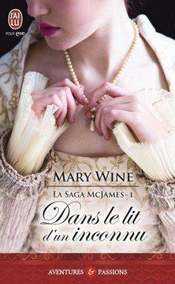 La saga MacJames dans le lit d'un inconnu de Mary Wine