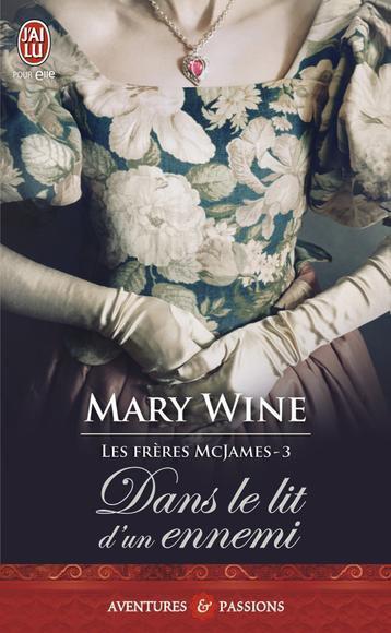 Dans le lit d'un ennemi saga MacJames de Mary Wine