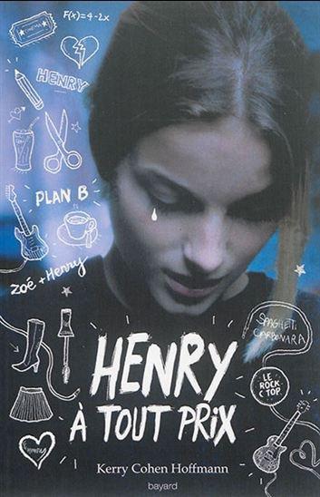 Henry a tout prix de Kerry Cohen Hoffmann