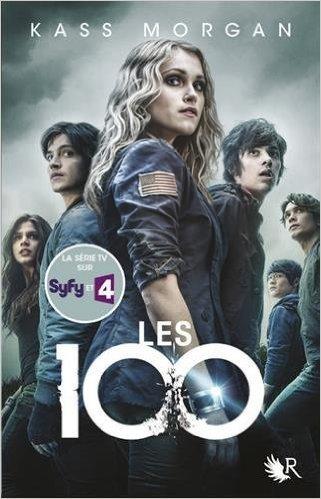 Les 100 tome 1 Kass Morgan