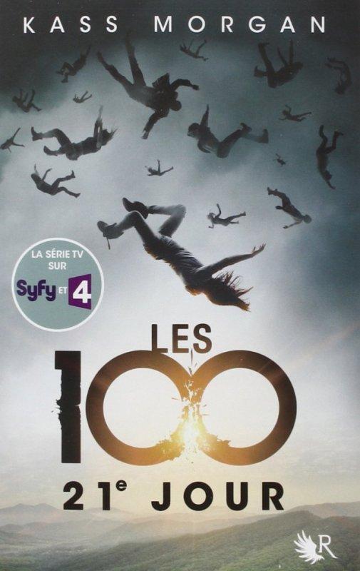 Les 100 tome 2 Kass Morgan