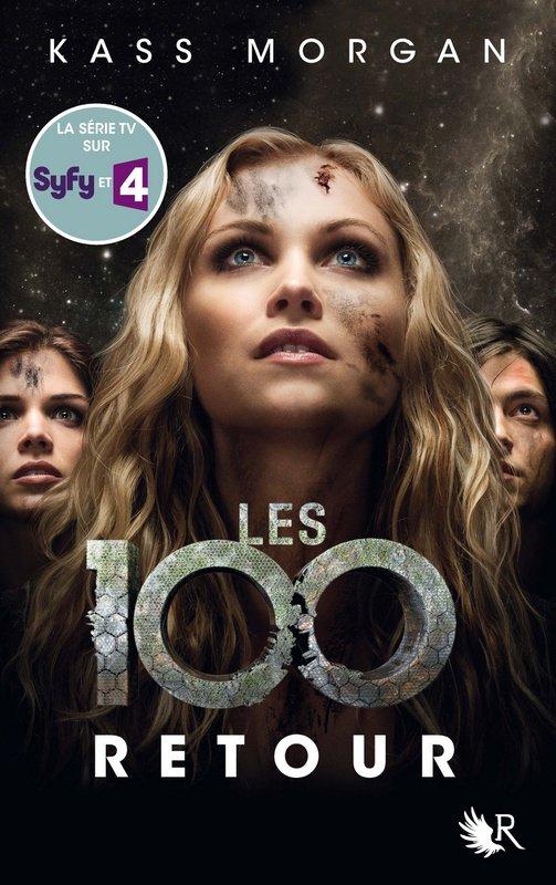 Les 100 tome 3 Kass Morgan