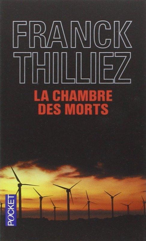 La chambre des morts de Franck Thilliez