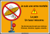 Le pain - MORTEL