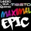 Tiesto & Bassjackers Vs. Sandro Silva & Quintino - Maximal Epic Fred Santo Bootleg