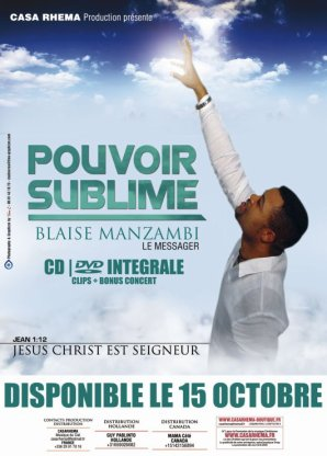 Pouvoir Sublime de  Blaize Manzambi disponible en DVD + CD le 15 octobre