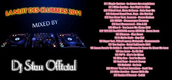 LA NUIT DES CLUBBERS 2011 - DJ STAN OFFICIAL