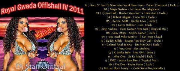 Royal Gwada Offishall IV 2011 - Dj Stan Official