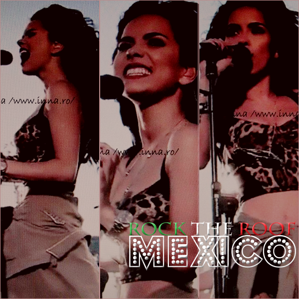 → INNA rock the Roof à Mexico ! Un momento