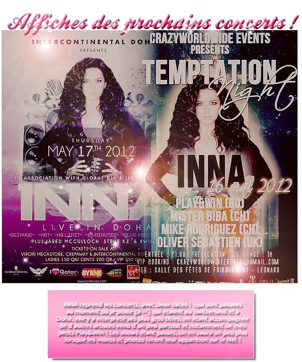 → les affiches des deux derniers concerts de INNA !