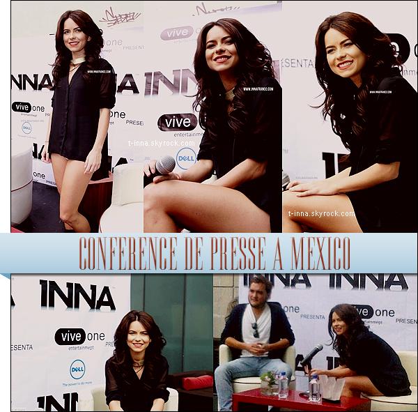 ☼ Le 26 septembre INNA donnait une conférence de presse à Mexico