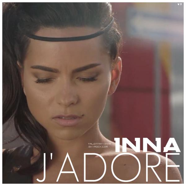 EXCLU : Le nouveau titre de INNA ► J'adore !