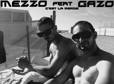 C'est la zonne / Mezzo feat Gazo - C'est la Merde. 2012 (2012)