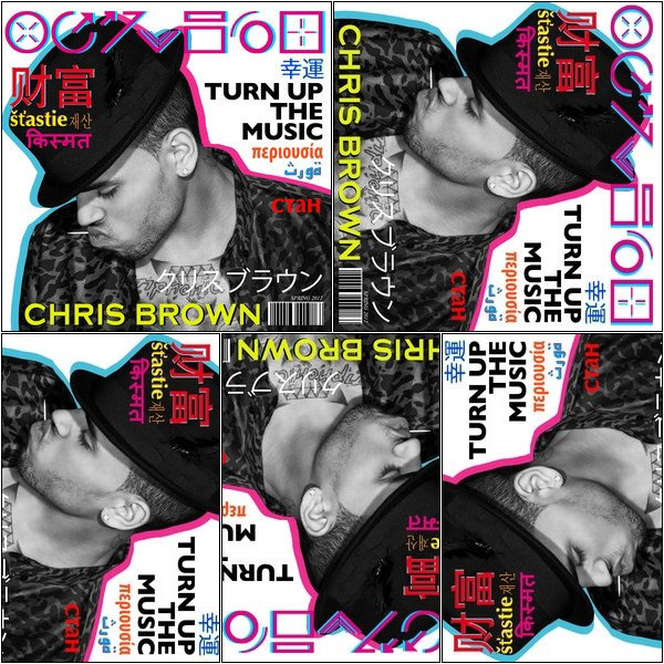 "New chanson: Chris Brown - ""Turn up the music"" & découvrez la cover de cette musique."