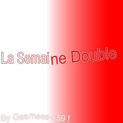 Jeux 2 : La Semaine Double