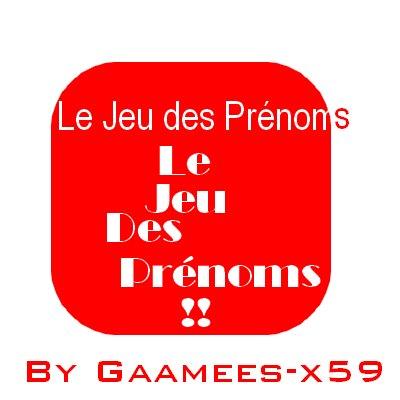 Jeux 11 : Le jeu des Prénoms