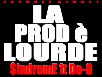 0.1VOL1 / Ca$h west feat Do-g  (la prod è lourde) (2011)