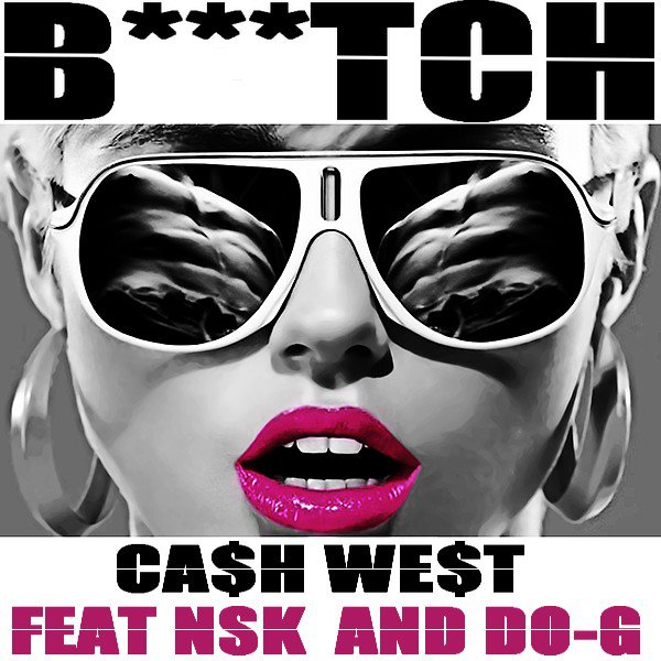 01vol.1 / Ca$h west ft Doe-G & NSK (B***TCH) (2011)