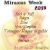 La tant attendue Miraxus Week !